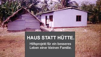 Haus statt Hütte