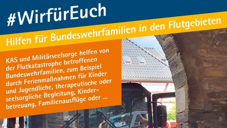 #WirfürEuch - Hilfen für Bundeswehrfamilien in den Flutgebieten