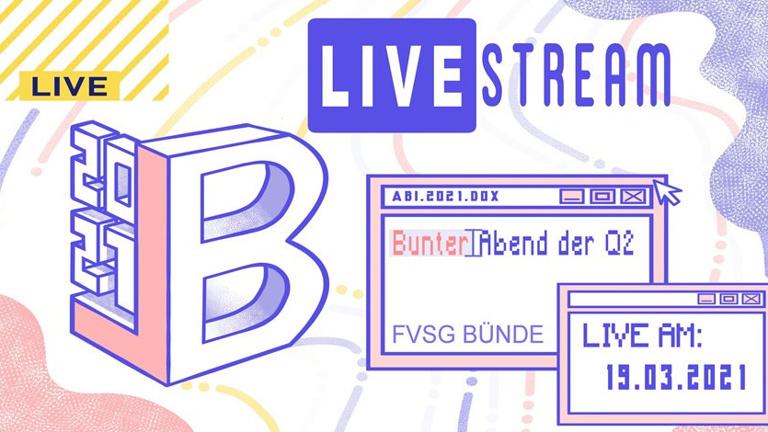 Pilotprojekt Livestreaming Bunter Abend Abi 2021