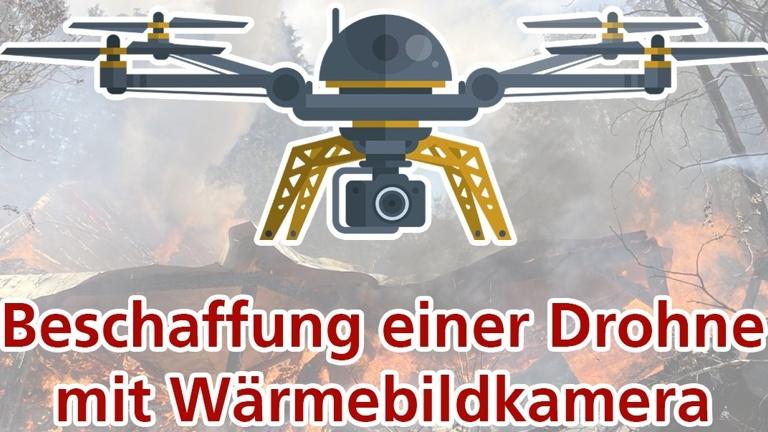 Anschaffung einer Drohne mit Wärmebildkamera