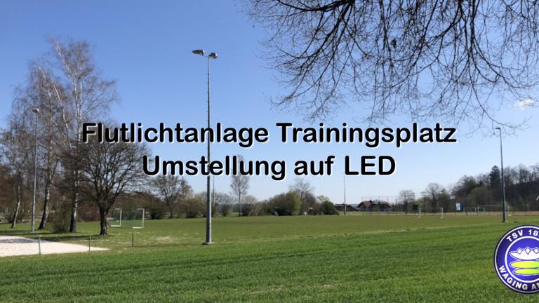 Flutlichtanlage Trainingsplatz Waging